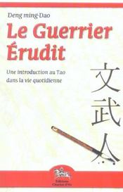 Guerrier erudit - tao dans vie quotidienne - Intérieur - Format classique