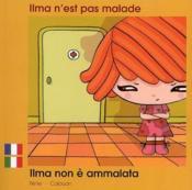 Ilma N'Est Pas Malade Francais Italien - Couverture - Format classique