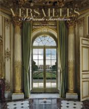 Vente livre :  Versailles : a private invitation  - Hammond / Picon Fran - Francis Hammond - Guillaume Picon