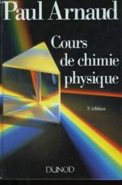 Cours De Chimie Physique - Couverture - Format classique