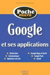 Vente livre :  Google et ses applications  - Durand-Degranges P - Durand Degranges Pau