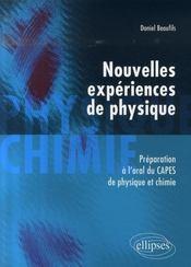 Nouvelles experiences de physique ; préparation à l'oral du capes de physique et chimie - Intérieur - Format classique