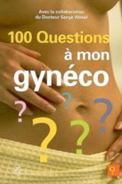 100 questions a mon gynéco - Couverture - Format classique