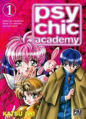Psychic academy t.1 - Intérieur - Format classique