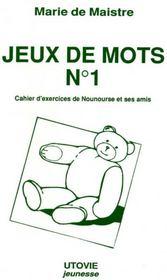 Jeux De Mots N.1 ; Cahier D'Exercices De Nounourse Et Ses Amis - Intérieur - Format classique