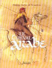 Cheval Arabe (Le) - Intérieur - Format classique