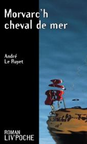 Morvarc'H ; Cheval De Mer - Couverture - Format classique