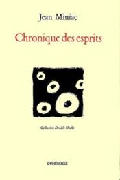 Chronique Des Esprits - Couverture - Format classique