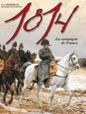 La campagne de France, 1814 - Couverture - Format classique