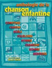 Anthologie de la chanson enfantine - Couverture - Format classique