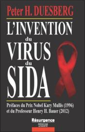 Vente  L'invention du virus du sida  - Peter H. Duesberg