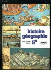 HISTOIRE GEOGRAPHIE ECONOMIE EDUCATION CIVIQUE. DOSSIERS DE L ELEVE CLASSE DE 5e. - Couverture - Format classique