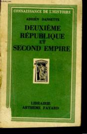 Deuxieme Republique Et Second Empire. - Couverture - Format classique