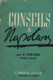 Conseils A Napoleon (1802-1813) - Couverture - Format classique