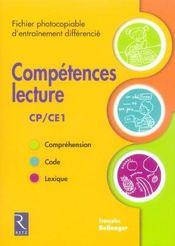 Compétences lecture ; CP/CE1 ; fichier photocopiable d'entraînement différencié - Intérieur - Format classique