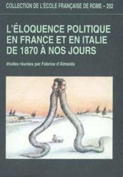 L'Eloquence Politique En France Et En Italie De 1870 A Nos Jours - Couverture - Format classique