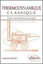 Thermodynamique Classique Cours Et Exercices Corriges - Intérieur - Format classique