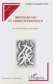 Recits De Vie Et Crises D'Existence ; Une Hermeneutique Metamorphique - Intérieur - Format classique