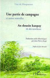 Une Partie De Campagne Et Autres Nouvelles ; An Dousin Kanpay Ek Dot Istwekout - Intérieur - Format classique