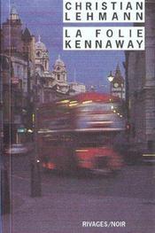 La Folie Kennaway - Intérieur - Format classique