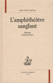 L'amphithéâtre sanglant - Intérieur - Format classique