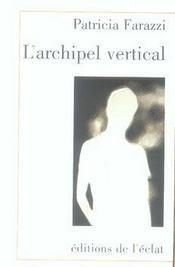L'archipel vertical - Intérieur - Format classique