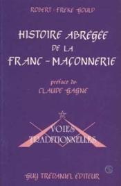 Histoire Abregee De La Franc-Maconnerie - Couverture - Format classique