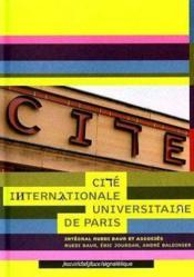La cité internationale ; universitaire de Paris - Couverture - Format classique
