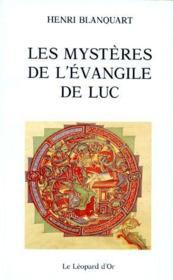 Les mystères de l'évangile de luc - Couverture - Format classique