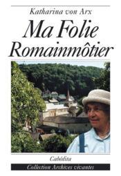 Ma Folie Romainmotier - Couverture - Format classique