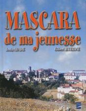 Mascara de ma jeunesse ; 1935-1962 - Couverture - Format classique
