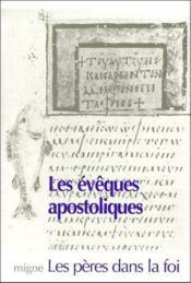 Les évêques apostoliques - Couverture - Format classique