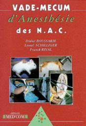 Vade-Mecum D'Anesthesie Des Nac - Couverture - Format classique
