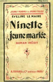 Ninette Jeune Mariee. Collection Jeunes Femmes Et Jeunes Filles N° 39. - Couverture - Format classique