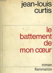 L'Horizon Derobe. Tome 3 : Le Battement De Mon Coeur. - Couverture - Format classique