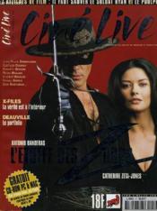 CINE LIVE - N° 17 - ANTONIO BANDERAS et CATHERINE ZETA-JONES: L'ETOFFE DES ZORRO - Couverture - Format classique