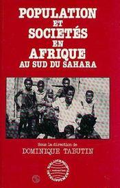 Population Et Societes En Afrique Au Sud Du Sahara - Intérieur - Format classique