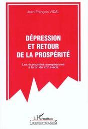Depression Et Retour De La Prosperite ; Les Economies Europeennes A La Fin Du Xix Siecle - Intérieur - Format classique
