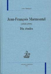 Jean-Francois Marmontel 1723-1799 ; Dix Etudes ; Approches Subjectives - Intérieur - Format classique