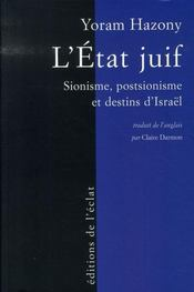 L'état juif ; sionisme, postsionisme et destins d'israël - Intérieur - Format classique