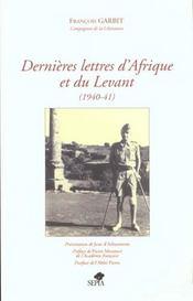 Dernières lettres d'Afrique et du Levant (1940-41) - Intérieur - Format classique