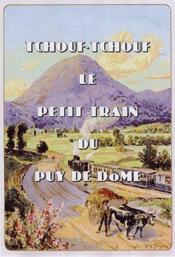 Tchouf-Tchouf, le petit train du Puy de Dome - Couverture - Format classique