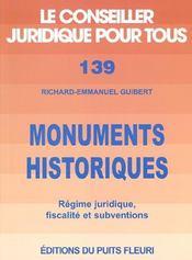 Monuments Historiques. Regime Juridique, Fiscalite Et Subventions - Intérieur - Format classique