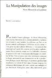 La manipulation des images ; Pierre Klossowski et la peinture - Couverture - Format classique