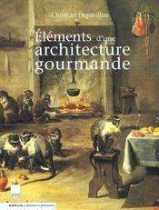 Elements D'Une Architecture Gourmande - Intérieur - Format classique