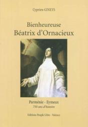 Bienheureuse Beatrix D'Ornacieux - Couverture - Format classique