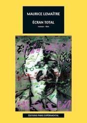 Ecran Total / Roman-Film - Intérieur - Format classique
