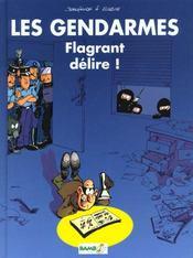 Les gendarmes t.1 ; flagrant delire - Intérieur - Format classique