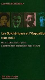 Les bolcheviks et l'opposition (1917-1922) - Couverture - Format classique