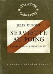 Serviette Au Poing. Collection Champagne N° 12. - Couverture - Format classique